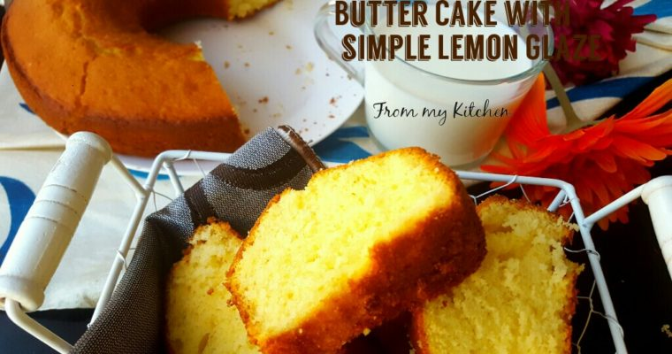 Butter Cake with simple Lemon Glaze