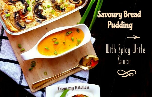 Savoury Bread Pudding With Spicy Sauce