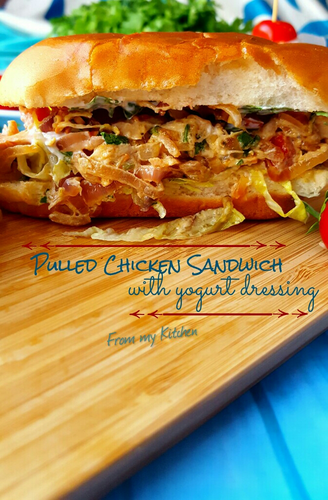 Pulled Chicken Sandwich in Yogurt Dressing