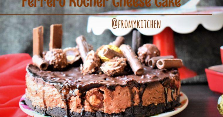 Ferrero Rocher Cheese Cake – Celebrating 2 years of blogging