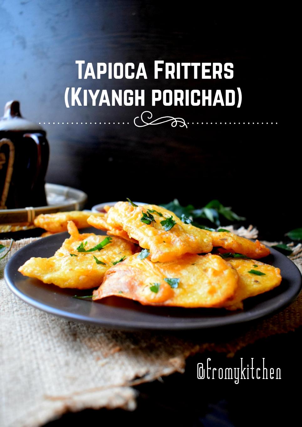 Tapioca Fritters / Kiyang Porichad