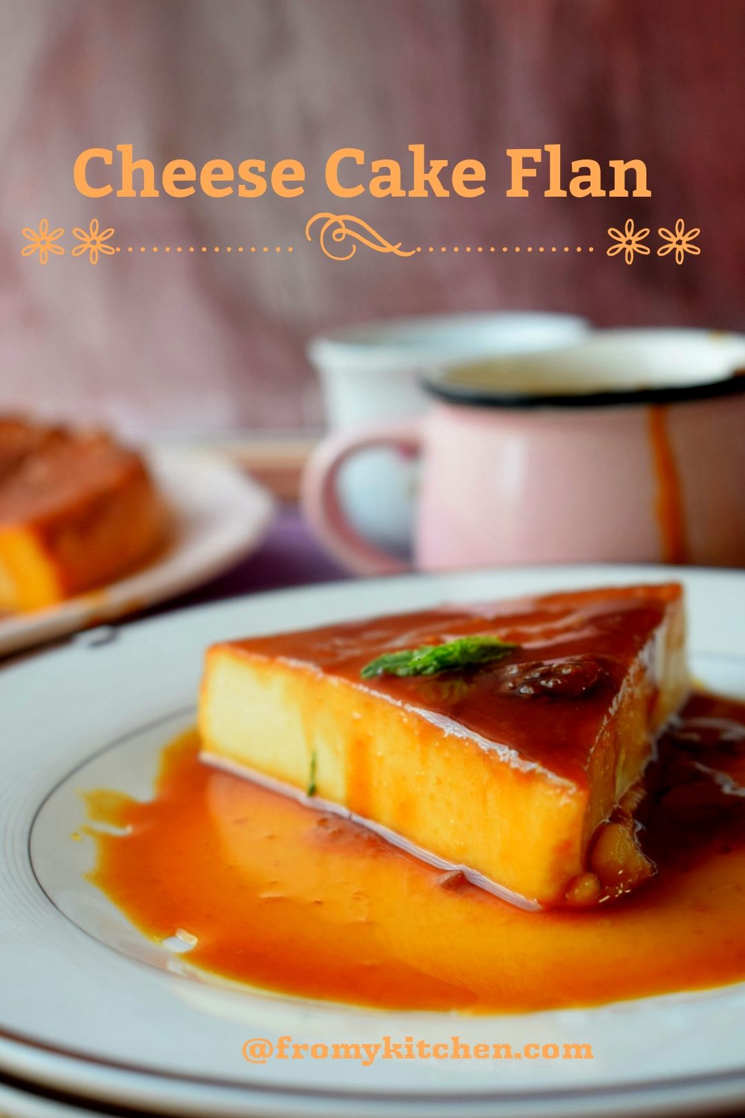 Cheese Cake Flan